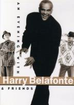 Harry Belafonte - An Evening With Harry Belafonte and Friends