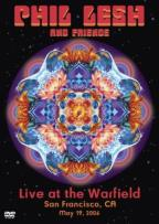 Phil Lesh And Friends - Live At The Warfield Theater