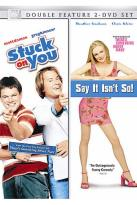 Stuck on You/Say It Isn't So