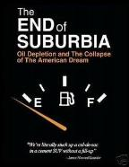 End of Suburbia - Oil Depletion and the Collapse of the American Dream