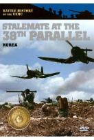 Battle History of the USMC: Stalemate at the 38th Parallel - Korea
