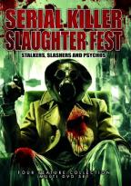 Serial Killer Slaughter Fest