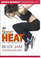 Street Heat - Body Jam Cardio Workout