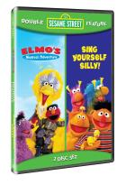 Sesame Street: Sing Yourself Silly/Elmo's Musical Adventure