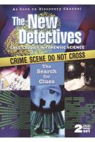 New Detectives: The Search for Clues