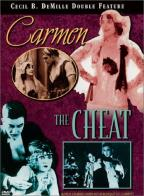 Carmen/The Cheat