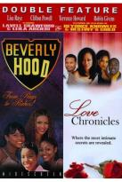 Beverly Hood/Love Chronicles