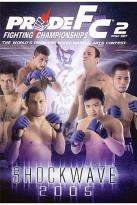PRIDE Fighting Championships - Shockwave 2005