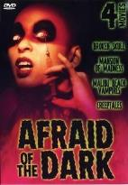 Afraid of the Dark - Four Movie Set