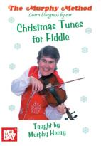 Murphy Method: Learn Bluegrass by Ear - Christmas Tunes for Fiddle