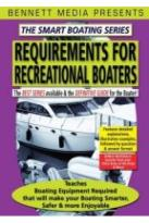 Smart Boating Series: Requirements for Recreational Boaters
