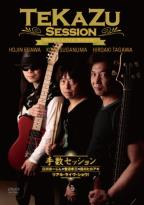 Tekazu Session: Real Live Show