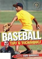 Baseball: Tips & Techniques
