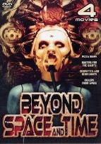 Beyond Space and Time - Four Movie Set