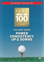 Golf Magazine Top 100 Teachers: The More Series - More Power/More Consistency/More Up & Downs