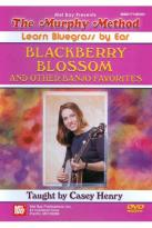 Murphy Method: Learn Bluegrass by Ear - Blackberry Blossom and Other Banjo Favorites