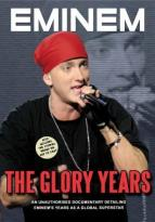 Eminem - The Glory Years