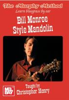 Murphy Method: Learn Bluegrass by Ear - Bill Monroe Style Mandolin