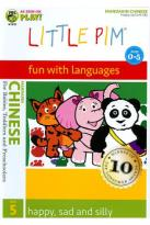 Little Pim: Chinese, Vol. 5 - Happy, Sad and Silly