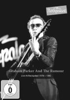 Graham Parker and the Rumour: Live at Rockpalast 1978 + 1980