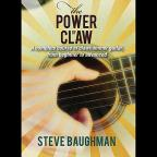 Steve Baughman: The Power of Claw