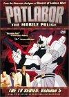 Patlabor: The Mobile Police - The TV Series: Vol. 5