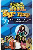 Standard Deviants School - New SAT Prep: Lesson 2 - Critical Reading & Vocabulary