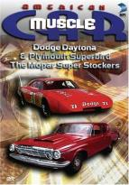 American Muscle Car: Dodge Daytona & Plymouth Superbird - The Mopar Stockers