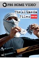 Frontline - The Al Qaeda Files