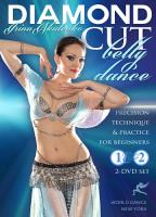 Irina Akulenko: Diamond Cut Bellydance for Beginners, Vols. 1 & 2
