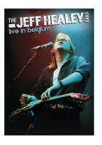 Jeff Healey Band: Live in Belgium