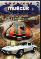 American Muscle Car: Camaro Z28 & 63-67 Corvette Sting Ray