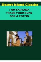 Sartana's Here...Trade Your Pistol for a Coffin