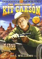 Adventures of Kit Carson Volume 2