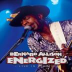 Bernard Allison - Energized: Live in Europe