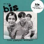 Bis - We Are BIS From Glascow, Scotland