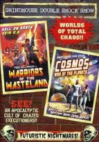 Grindhouse Double Shock Show: Warriors of the Wasteland/Cosmos: War of the Planets