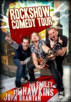 Bob Smiley/Tim Hawkins/John Branyan: Rockshow Comedy Tour
