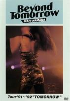 Mari Hamada: Beyond Tomorrow - Tour '91-'92