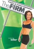Firm - Fast & Firm: Calorie Killer