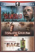 Severed/Shallow Ground/Rage