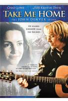 Take Me Home: The John Denver Story