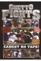 Ghetto Fights 5
