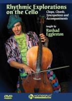Rushad Eggleston: Rhythmic Explorations on the Cello