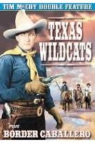 Texas Wildcats / Border Cabellero