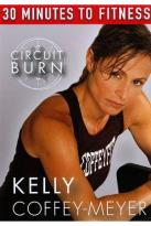 Kelly Coffey-Meyer: 30 Minutes to Fitness - Circuit Burn