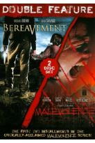 Malevolence/Bereavement
