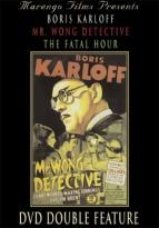 Boris Karloff DVD Double Feature: Mr. Wong, Detective/ The Fatal Hour