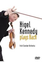 Nigel Kennedy - Kennedy Plays Bach