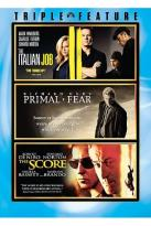 Italian Job/Primal Fear/The Score